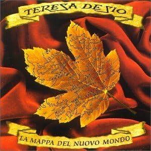 La Mappa Del Nuovo Mondo by Teresa De Sio