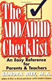 The ADD/ADHD Checklist, Sandra F. Rief, 013762395X
