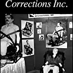 Corrections, Inc. | American RadioWorks