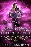 Fierce Enchantment (Dante's Circle Book 5)