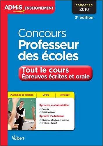 En ligne Concours Professeur des écoles - Tout le cours - Épreuves écrites et orale - Concours 2016 pdf ebook