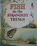 img - for Fish Do The Strangest Things book / textbook / text book