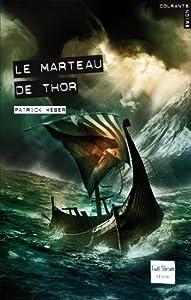 """Afficher """"Le marteau de Thor"""""""