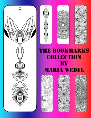 The BookMarks Collection: 104 Bookmarks to color and have fun with ! (Volume 1) (Bookmark Gem)