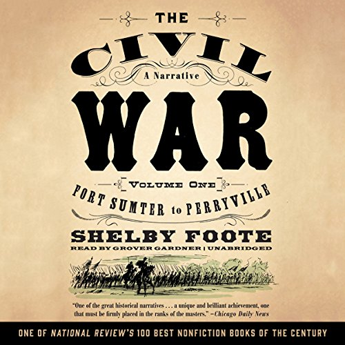 The Civil War: A Narrative, Volume I, Fort Sumter to Perryville cover