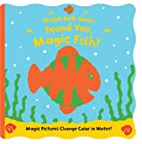Best Bath Books - Found You, Magic Fish! (Magic Bath Books) Review
