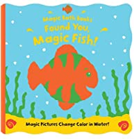 Found You, Magic Fish! (Magic Bath Books)