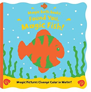 Found You, Magic Fish! (Magic Bath Books) (0764197916) | Amazon Products