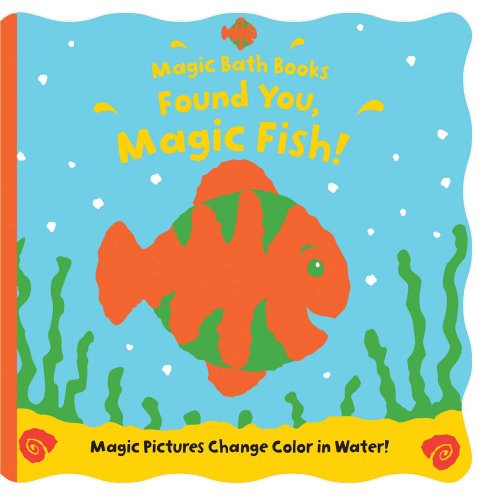 Creature Bath (Found You, Magic Fish! (Magic Bath Books))