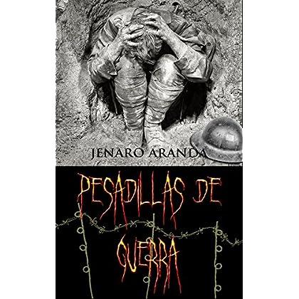 Pesadillas de guerra (Spanish Edition)