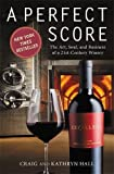 img - for Perfect Score: The Art, Soul, and Business of a 21st-Century Winery book / textbook / text book