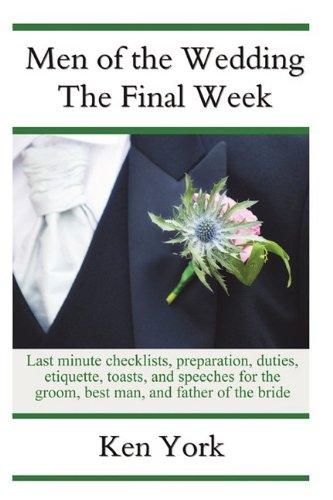 Men of the Wedding - The Final Week