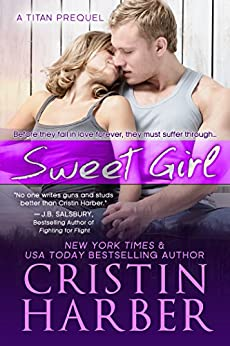 Sweet Girl (Titan series Book 0) by [Harber, Cristin]