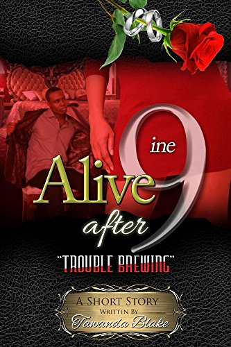 Search : Alive After 9ine: Trouble Brewing