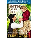 Mail Order Bride: Doctor of Her Heart: The Story of Jasmine Belle Wilde and Randolph Green (The Seven Sisters Of Oakwood Book 4)