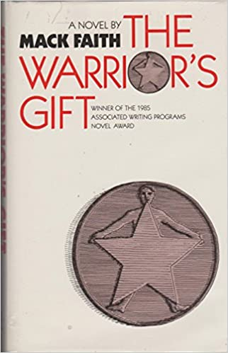 The Warrior's Gift, Faith, MacK