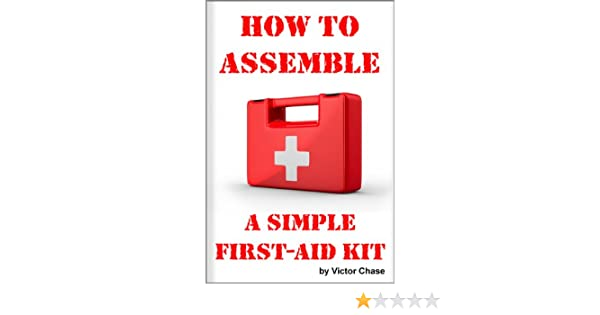 How to Assemble a Simple First-Aid Kit