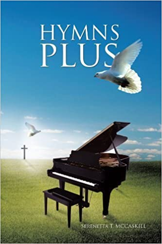 Book Hymns Plus by McCaskill, Serenetta T. (2011)