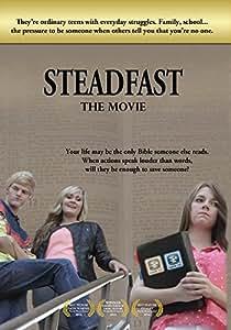 Steadfast the Movie