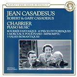 Chabrier: Piano Music (Bourree Fantasque / 10 Pieces Pittoresques / 5 Morceaux Pour Piano / Impromptu / 3 Valses Romantiques) (CBS Masterworks Portrait)