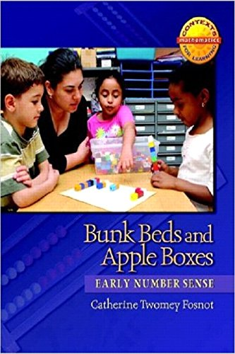 Bunk Beds and Apple Boxes: Early Number Sense (Contexts for Learning Mathematics, Grades K-3: Investigating Number Sense, Addition, and Subtraction)