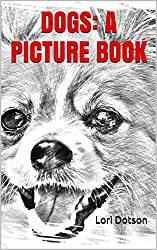 Dogs: A Kids' Big Picture Book