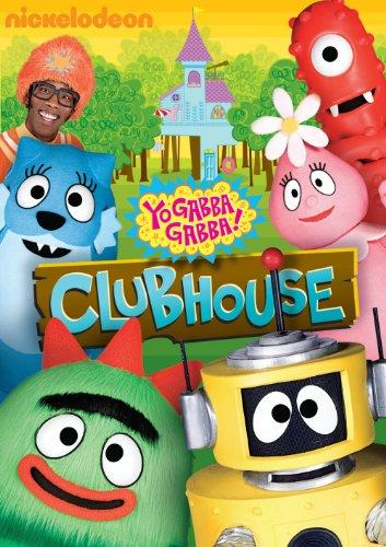 Yo Gabba Gabba!: Clubhouse -