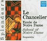 Chancelier: Ecole De Notre Dame by Sequentia