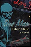 One Man, Robert Stelle, 0595203272