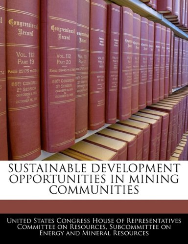 Sustainable Development Opportunities In Mining Communities pdf epub