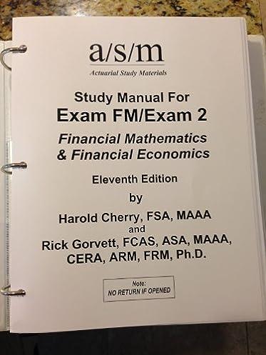 asm study manual for exam fm exam 2 financial mathematics rh amazon com FM Exam Note Pass Exam FM