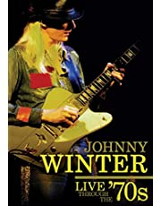 Johnny Winter: Live Through the 70's