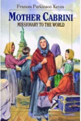 Mother Cabrini: Missionary to the World (Vision Books) Paperback