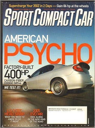 Attractive Sport Compact Car Magazine, Volume 16, No. 11, (November, 2004):  Amazon.com: Books