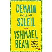 Demain, le soleil (French Edition)