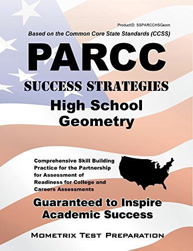 By PARCC Exam Secrets Test Prep Team PARCC Success Strategies High School Geometry Study Guide: PARCC Test Review for the Partnership for [Paperback]