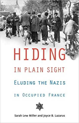 Ebook nl descarga gratuita Hiding in Plain Sight: Eluding the Nazis in Occupied France FB2