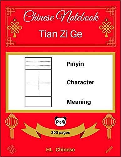 [chinese Notebook: Tian Zi Ge] Pinyin – Character – Meaning Descargar PDF Ahora