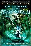 Legends of the Dragonrealm, Vol. III, Richard A. Knaak, 1451651384