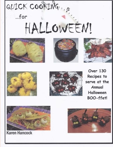 Quick Cooking for Halloween: Over 130 Recipes to serve at the Annual Halloween BOO-ffet!]()