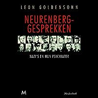 Neurenberg-gesprekken: nazi's en hun psychiater Leon Goldensohn