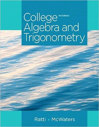 College Algebra And Trigonometry 3rd Edition J S Ratti Marcus