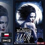 Wilk (Wilk 1) | Katarzyna Berenika Miszczuk