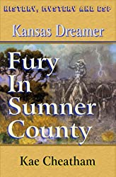 Kansas Dreamer: Fury in Sumner County