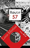 R Route 57 Issue 14: 2018: Loco-Motion: in collaboration with the National Railway Museum