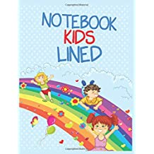 Notebook Kids Lined: 8.5 x 11, 108 Lined Pages (diary, notebook, journal, workbook)