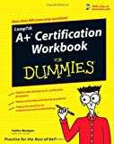 CompTIA A+ Certification Workbook for Dummies, Faithe Wempen, 0470133953