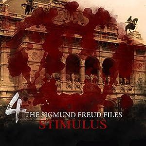 Stimulus (The Sigmund Freud Files 4) Performance