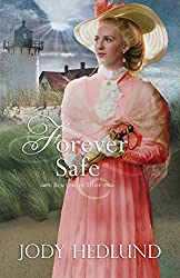 Forever Safe (Beacons of Hope Book 4)