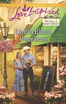 Love in Bloom (The Heart of Main Street) by [James, Arlene]